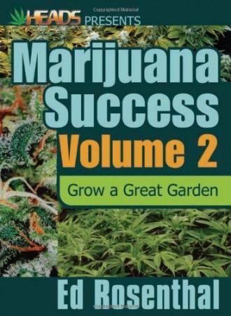Marijuana Success Volume 2 by Ed Rosenthal