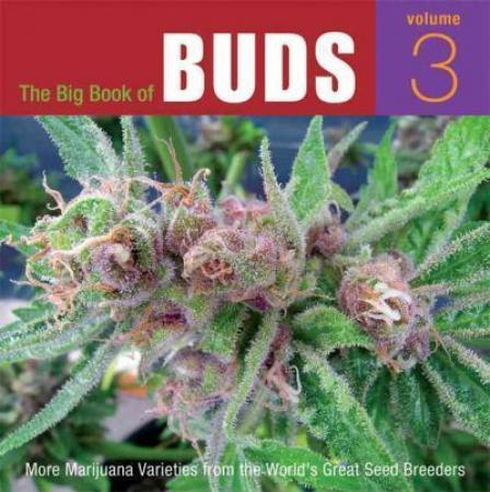 The Big Book of Buds 3 by Ed Rosenthal