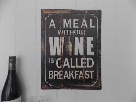 A Meal Without Wine Is Called Breakfast Sign